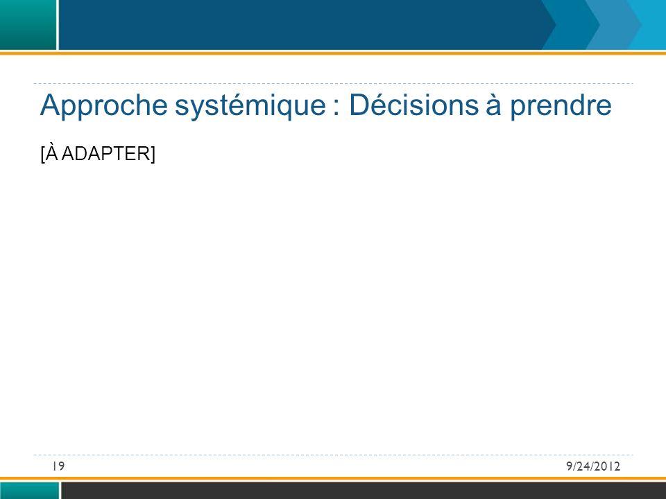[À ADAPTER] Approche systémique : Décisions à prendre 9/24/201219