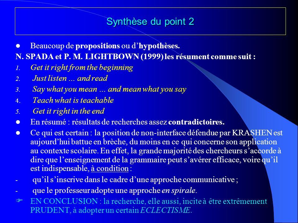 3. Position INTERMEDIAIRE entre linterface et la non-interface : linstruction formelle comme élément FACILITATEUR de lacquisition de la langue étrangè