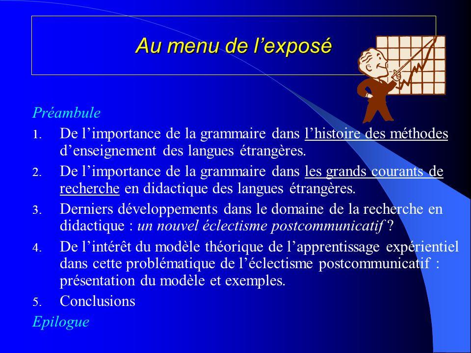 Au menu de lexposé Préambule 1.