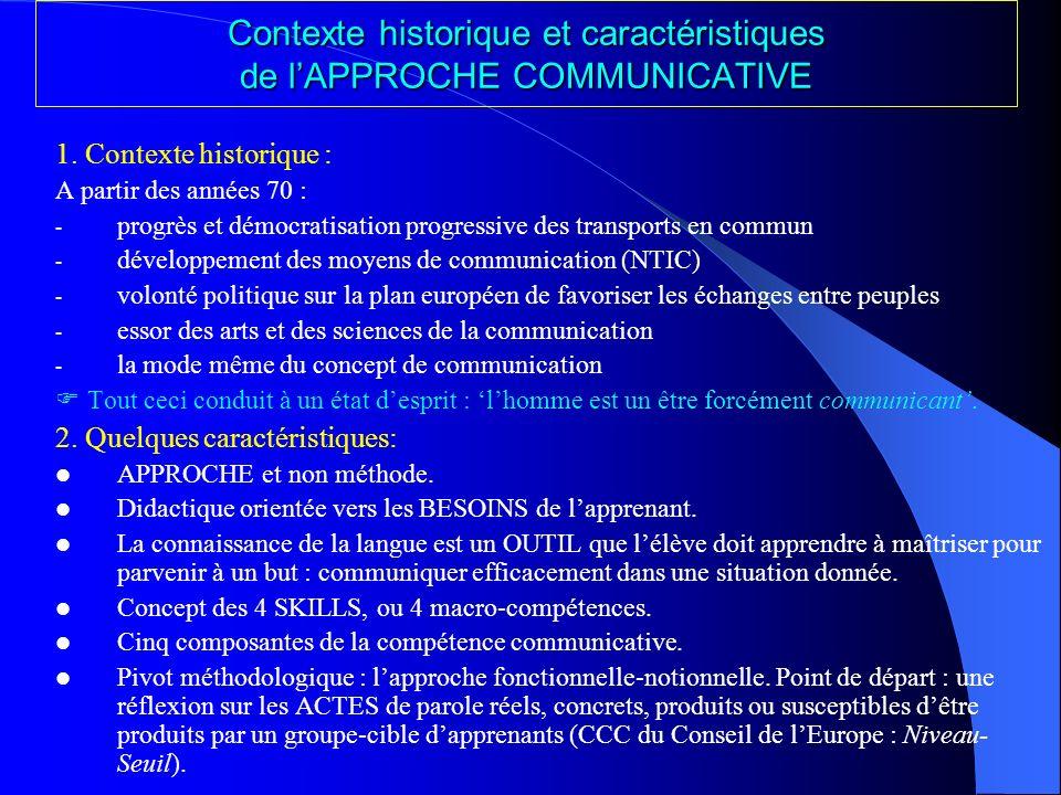 Contexte historique et caractéristiques de lAPPROCHE COMMUNICATIVE 1.