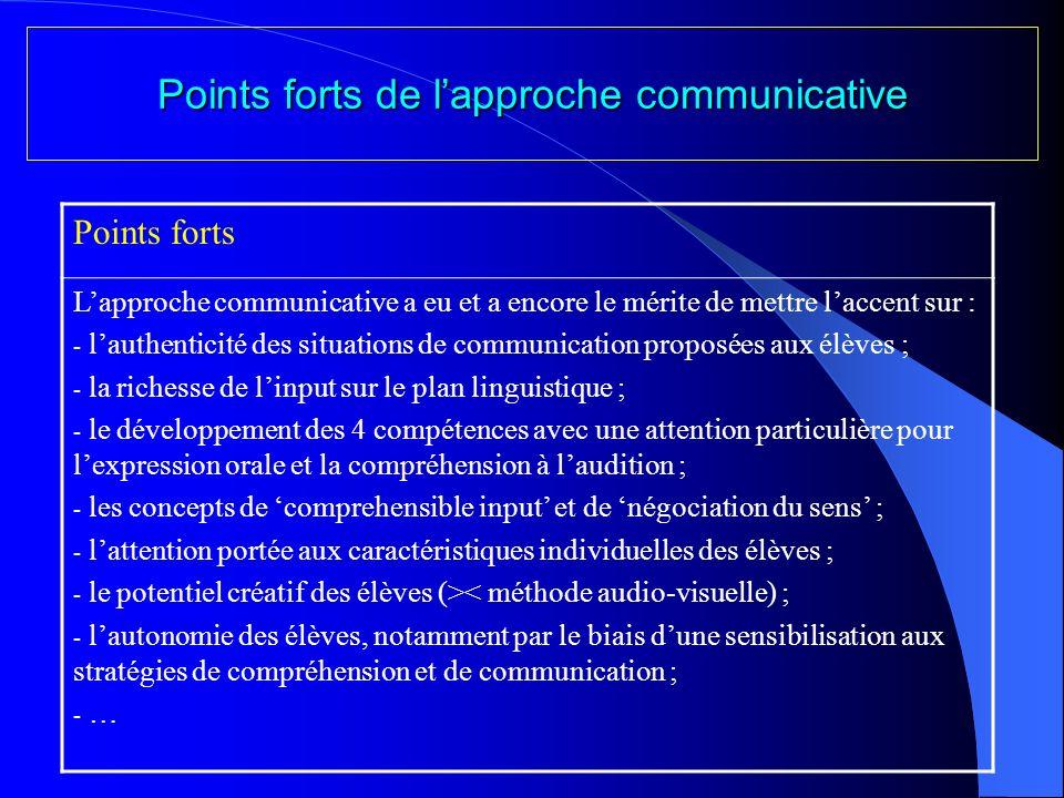 De la place de la grammaire dans lapproche communicative La connaissance de la grammaire est UN DES OUTILS que lélève doit apprendre à maîtriser pour