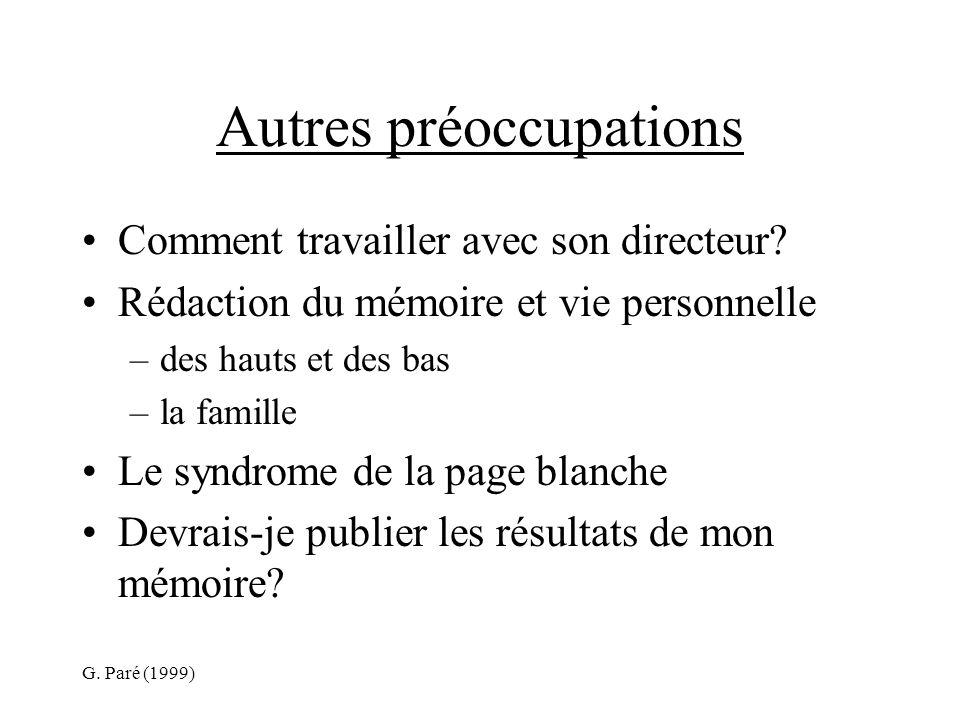 G. Paré (1999) Autres préoccupations Comment travailler avec son directeur.