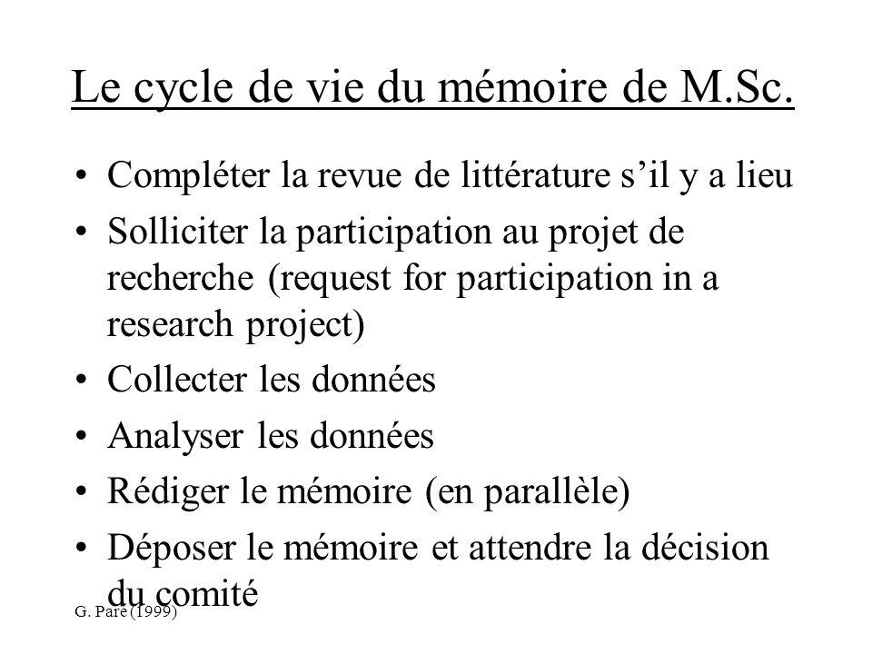G. Paré (1999) Le cycle de vie du mémoire de M.Sc.