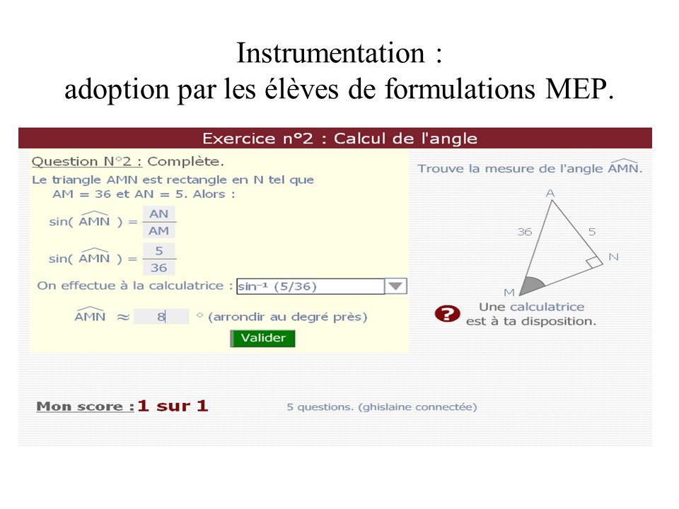 Instrumentation : adoption par les élèves de formulations MEP.