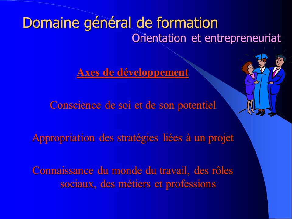 Liens avec le programme de formation Mission de lécole Programme de formation Un domaine général de formation Orientation et entrepreneuriat CompétencestransversalesCompétencesdisciplinaires