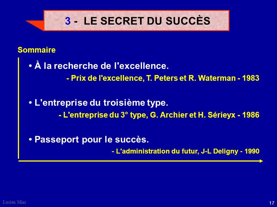 Lucien Mias 17 3 - LE SECRET DU SUCCÈS À la recherche de l excellence.