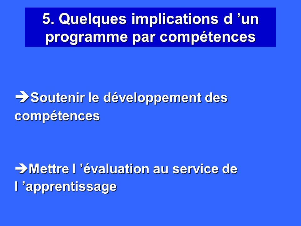 Axer la formation sur le développement de compétences ne conduit pas à tourner le dos aux connaissances disciplinaires, mais en modifie le statut, les