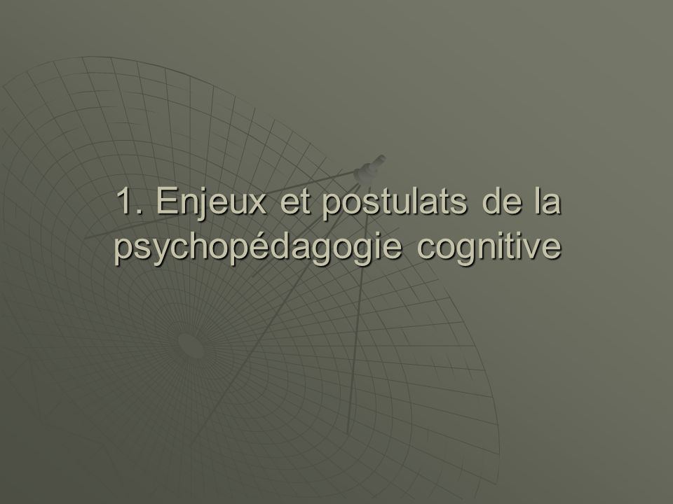 2. Echec scolaire et approches cognitives