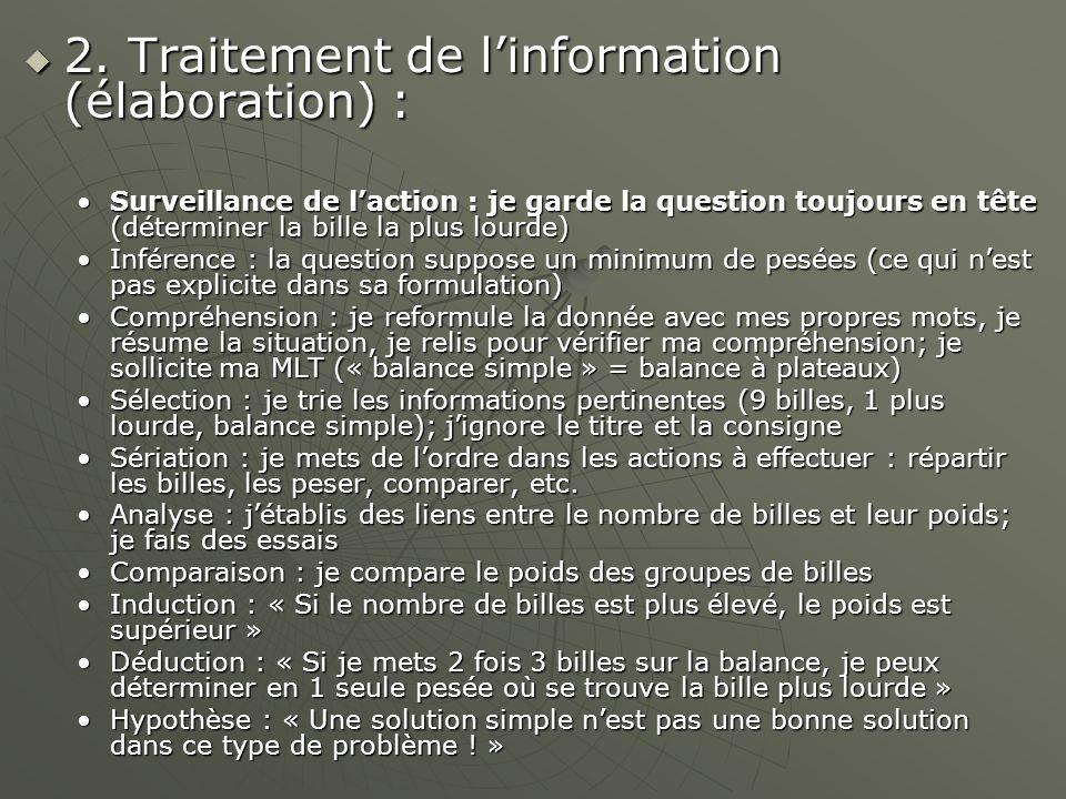 2.Traitement de linformation (élaboration) : 2.