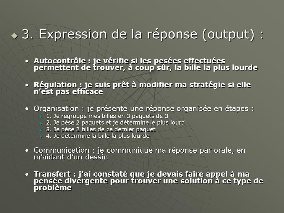 3. Expression de la réponse (output) : 3.