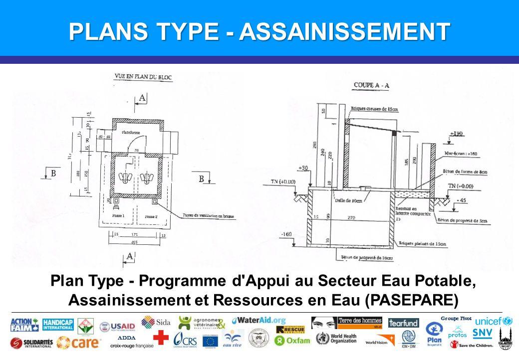 Groupe Pivot ADDA Introduction PLANS TYPE - ASSAINISSEMENT Plan Type - Programme d'Appui au Secteur Eau Potable, Assainissement et Ressources en Eau (