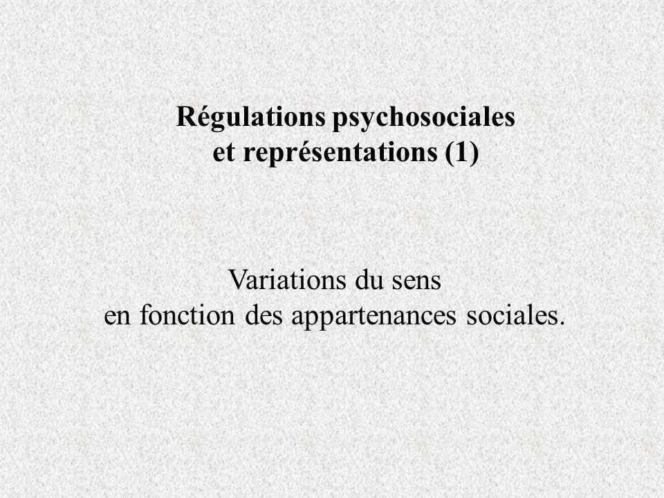 Variations du sens en fonction des appartenances sociales.