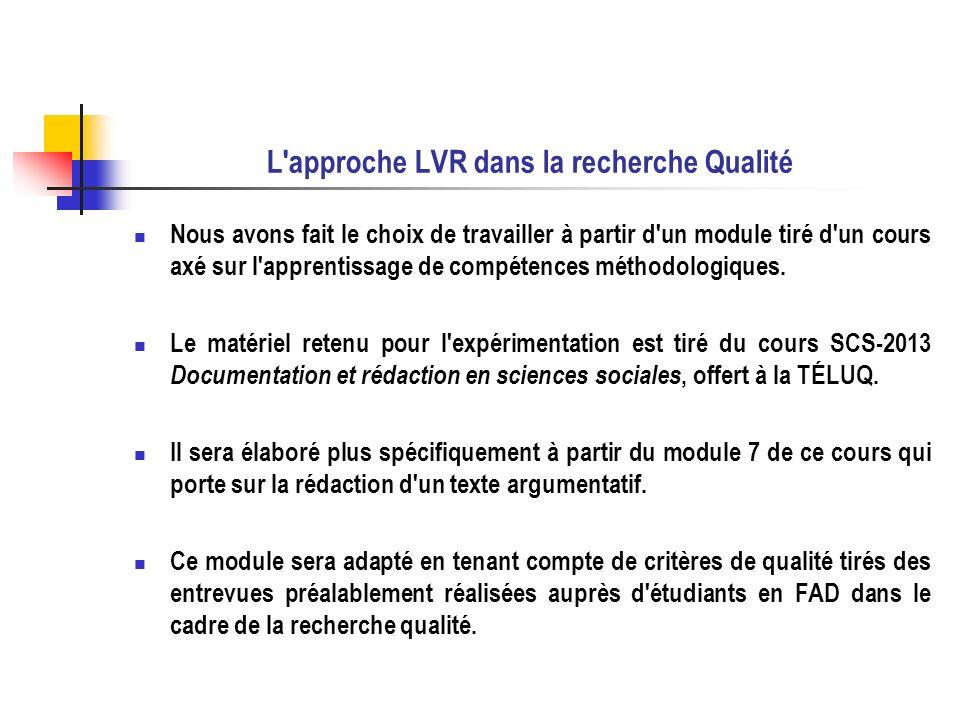 L'approche LVR dans la recherche Qualité Nous avons fait le choix de travailler à partir d'un module tiré d'un cours axé sur l'apprentissage de compét