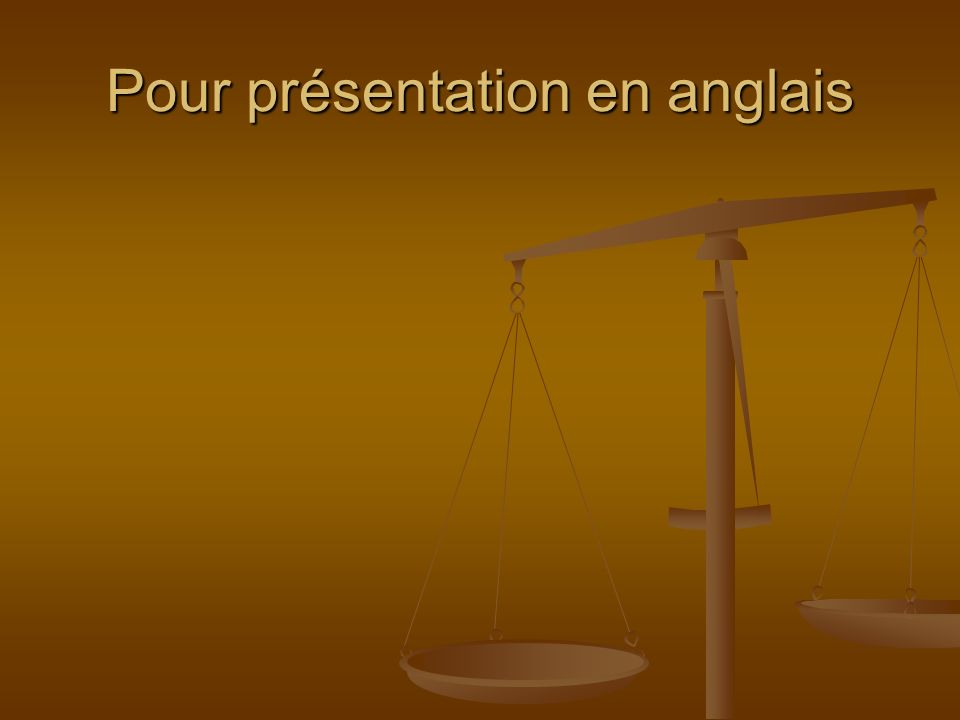 Pour présentation en anglais