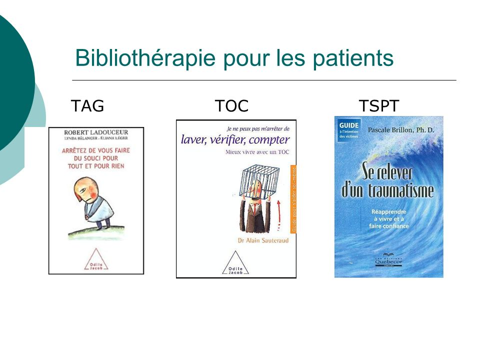 Bibliothérapie pour les patients TAGTOCTSPT