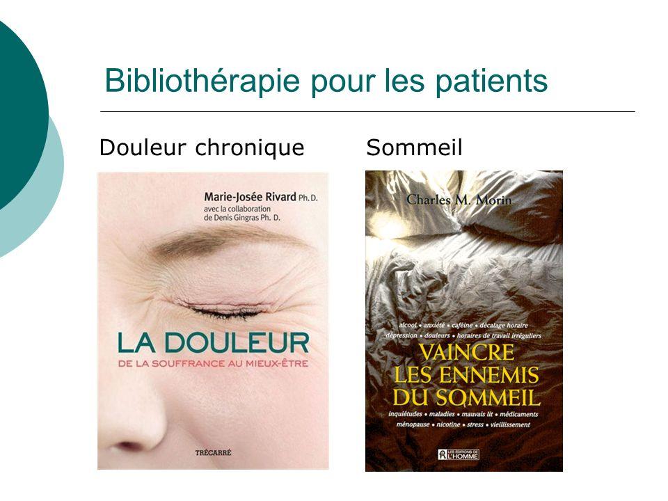 Bibliothérapie pour les patients Douleur chroniqueSommeil