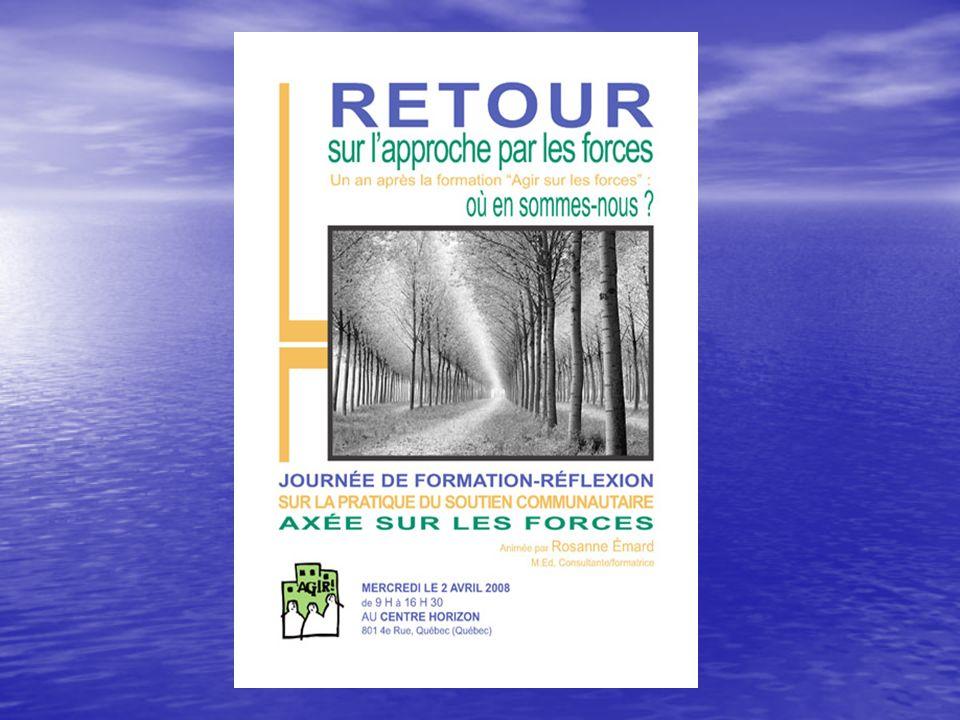 APPROCHE PAR LES FORCES Évaluation et planification Atelier présenté par Rosanne Emard, M.Ed.