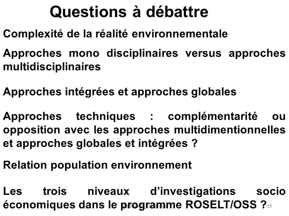 Module 2_socio eco15 Approches mono disciplinaires versus approches multidisciplinaires Approches intégrées et approches globales Complexité de la réa