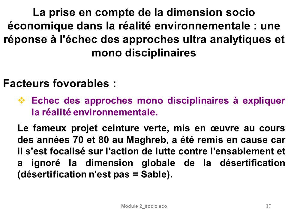 Module 2_socio eco17 La prise en compte de la dimension socio économique dans la réalité environnementale : une réponse à l'échec des approches ultra