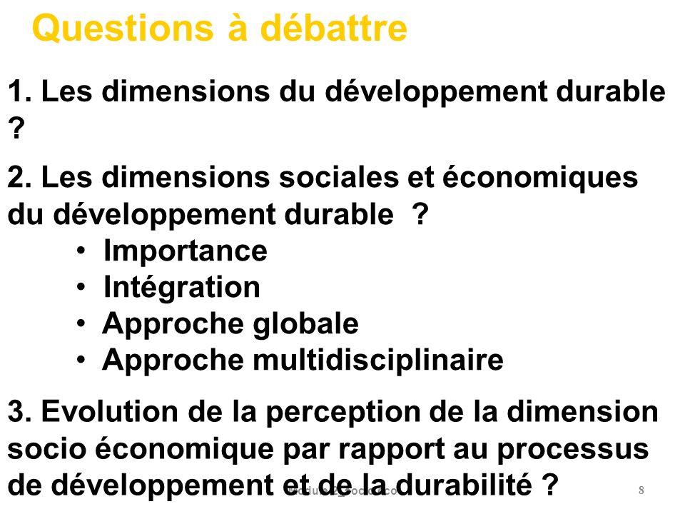 Module 2_socio eco8 1. Les dimensions du développement durable ? 2. Les dimensions sociales et économiques du développement durable ? Importance Intég