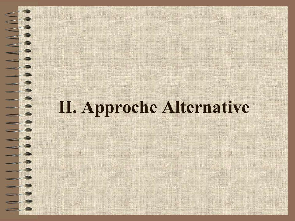 II. Approche Alternative