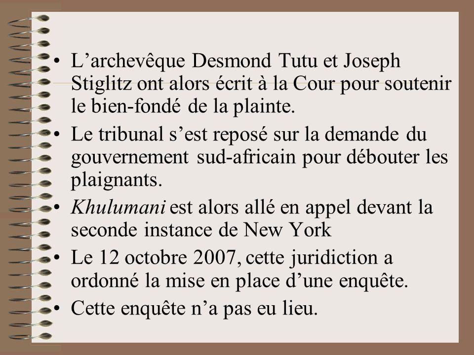 Larchevêque Desmond Tutu et Joseph Stiglitz ont alors écrit à la Cour pour soutenir le bien-fondé de la plainte. Le tribunal sest reposé sur la demand