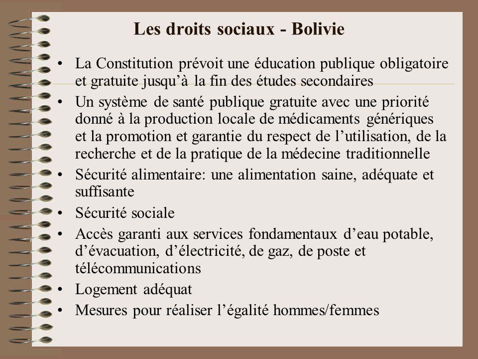 Les droits sociaux - Bolivie La Constitution prévoit une éducation publique obligatoire et gratuite jusquà la fin des études secondaires Un système de