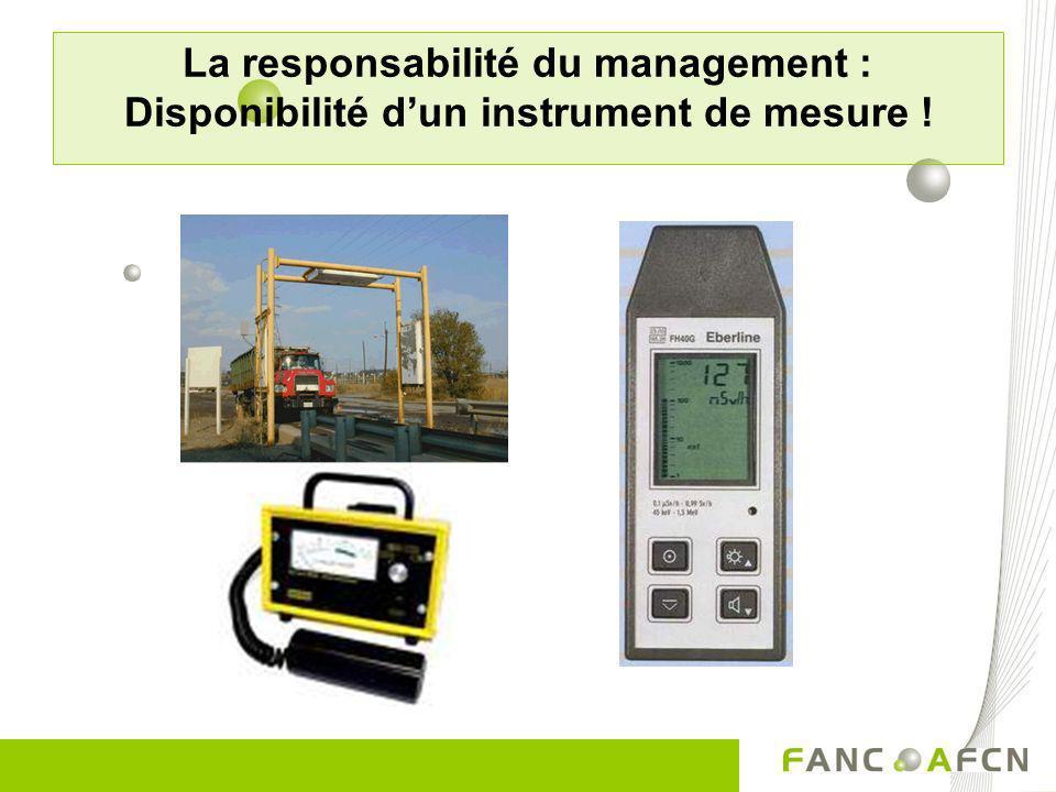 La responsabilité du management : Disponibilité dun instrument de mesure !