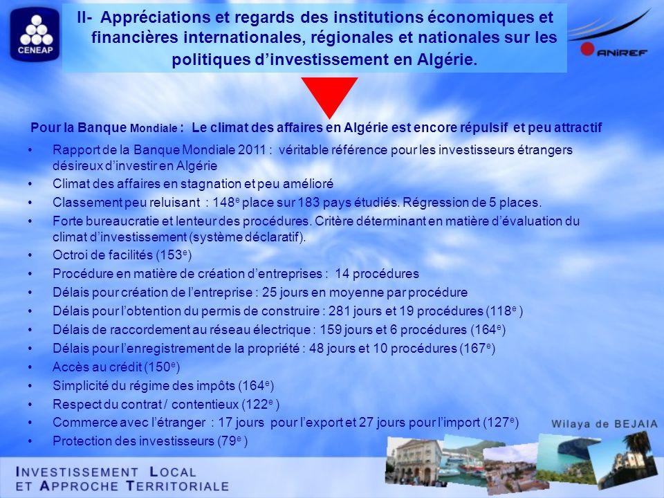 Pour la Banque Mondiale : Le climat des affaires en Algérie est encore répulsif et peu attractif Rapport de la Banque Mondiale 2011 : véritable référe