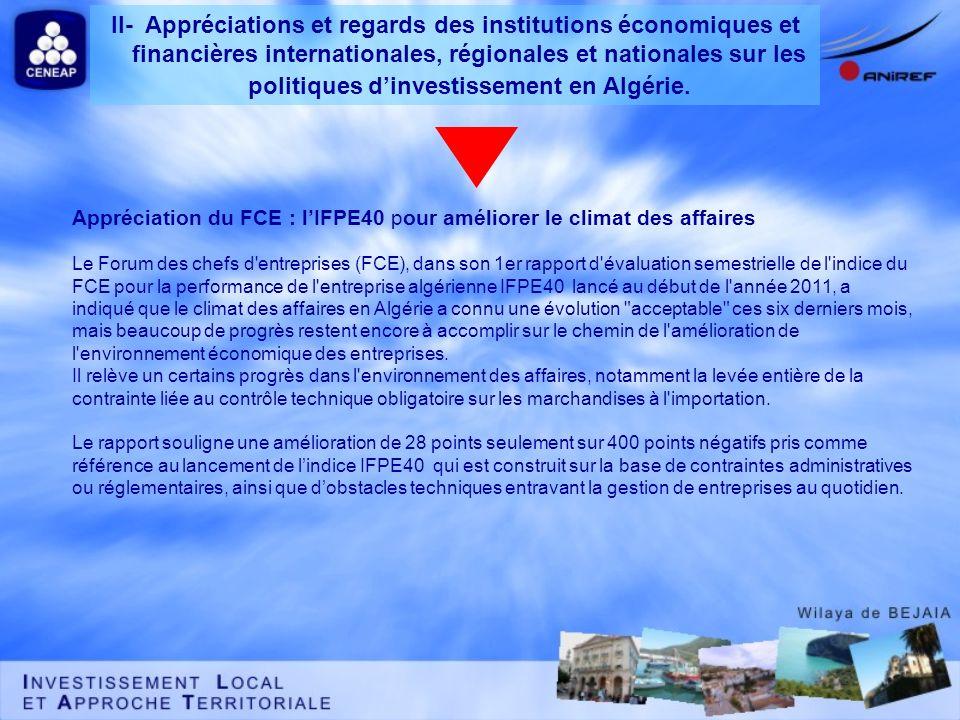 Appréciation du FCE : lIFPE40 pour améliorer le climat des affaires Le Forum des chefs d'entreprises (FCE), dans son 1er rapport d'évaluation semestri