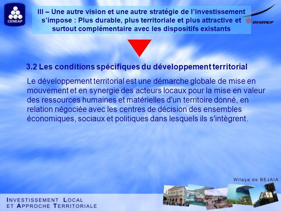 Le développement territorial est une démarche globale de mise en mouvement et en synergie des acteurs locaux pour la mise en valeur des ressources hum
