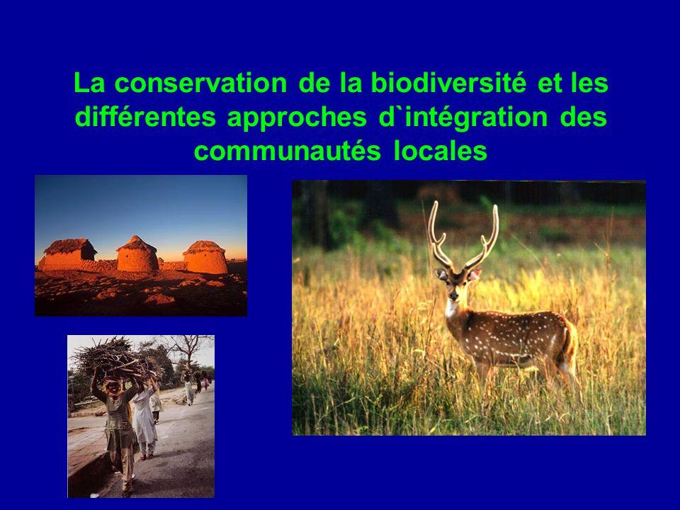 La conservation de la biodiversité et les différentes approches d`intégration des communautés locales
