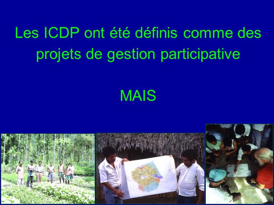 Les ICDP ont été définis comme des projets de gestion participative MAIS
