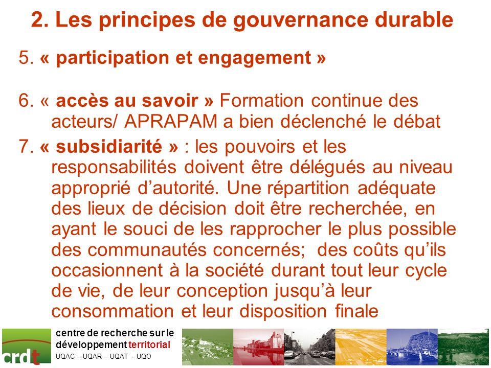 2.Les principes de gouvernance durable 5. « participation et engagement » 6.