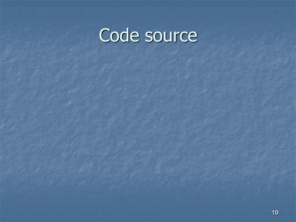 10 Code source