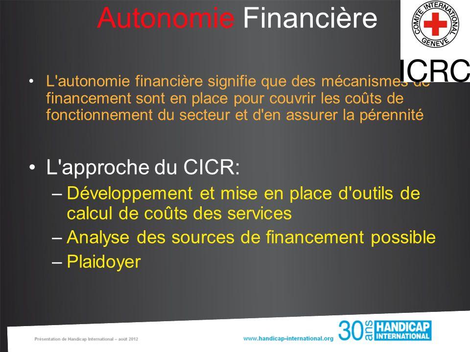 Autonomie Financière L'autonomie financière signifie que des mécanismes de financement sont en place pour couvrir les coûts de fonctionnement du secte