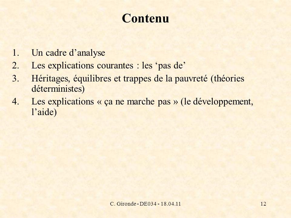 C. Gironde - DE034 - 18.04.1112 Contenu 1.Un cadre danalyse 2.Les explications courantes : les pas de 3.Héritages, équilibres et trappes de la pauvret