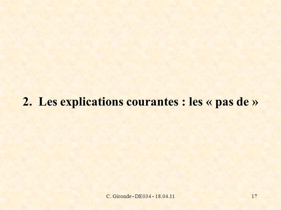 C. Gironde - DE034 - 18.04.1117 2. Les explications courantes : les « pas de »