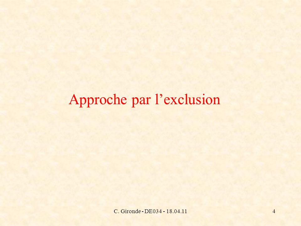 C. Gironde - DE034 - 18.04.114 Approche par lexclusion