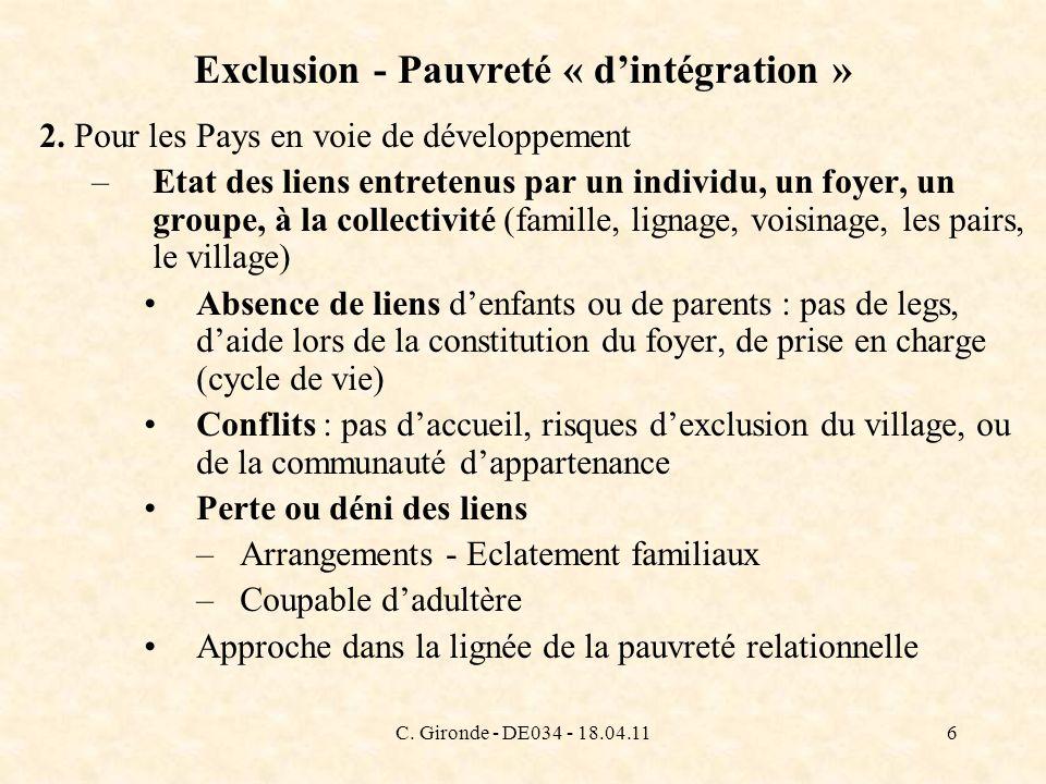 C. Gironde - DE034 - 18.04.116 Exclusion - Pauvreté « dintégration » 2. Pour les Pays en voie de développement –Etat des liens entretenus par un indiv