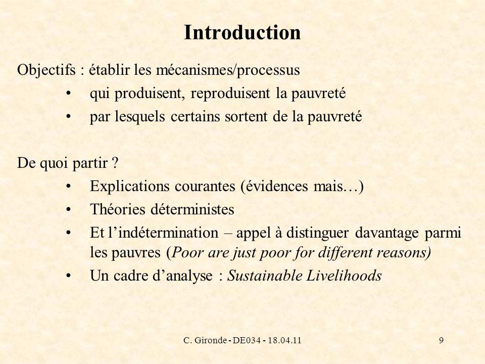 C. Gironde - DE034 - 18.04.119 Introduction Objectifs : établir les mécanismes/processus qui produisent, reproduisent la pauvreté par lesquels certain
