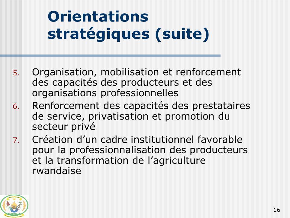 17 Orientations stratégiques (suite) 8.