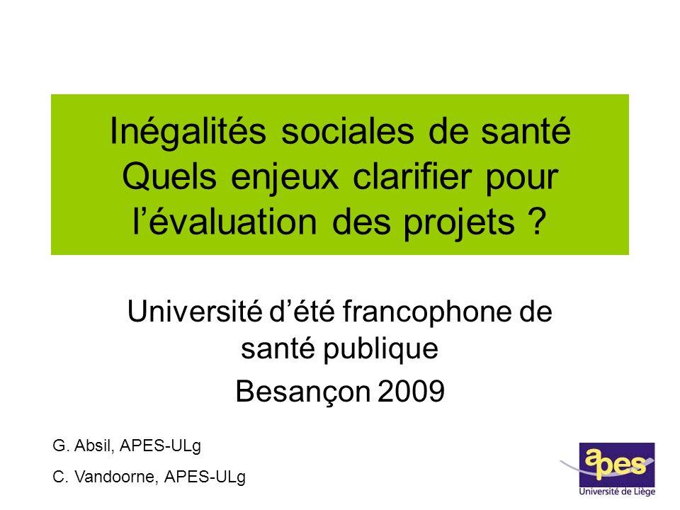 Inégalités sociales de santé Quels enjeux clarifier pour lévaluation des projets .