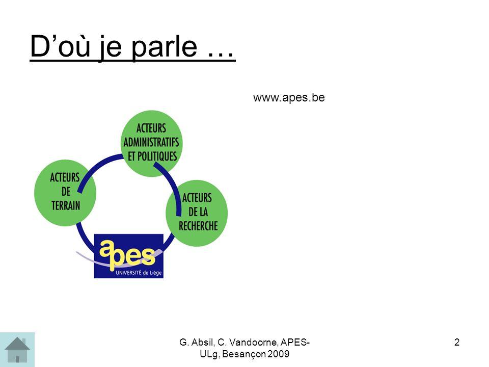 G. Absil, C. Vandoorne, APES- ULg, Besançon 2009 2 Doù je parle … www.apes.be