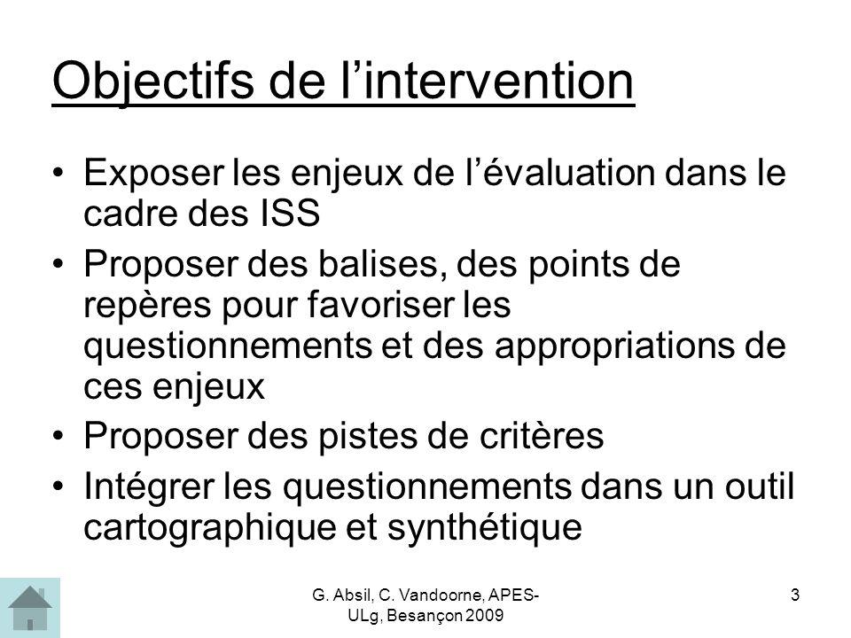 G.Absil, C. Vandoorne, APES- ULg, Besançon 2009 4 Évaluer .