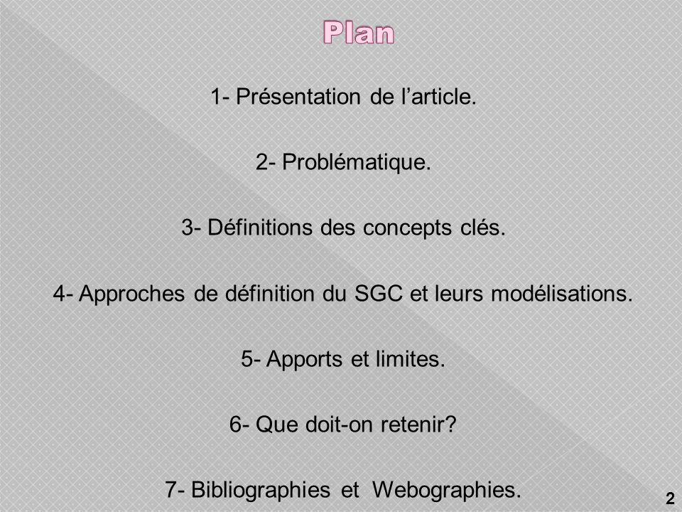 1- Présentation de larticle.2- Problématique. 3- Définitions des concepts clés.