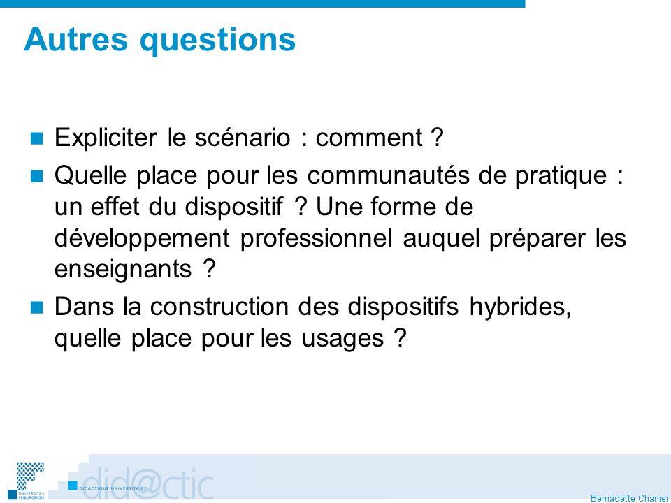 Bernadette Charlier Autres questions Expliciter le scénario : comment .