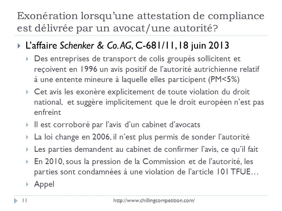Exonération lorsquune attestation de compliance est délivrée par un avocat/une autorité ? Laffaire Schenker & Co. AG, C-681/11, 18 juin 2013 Des entre