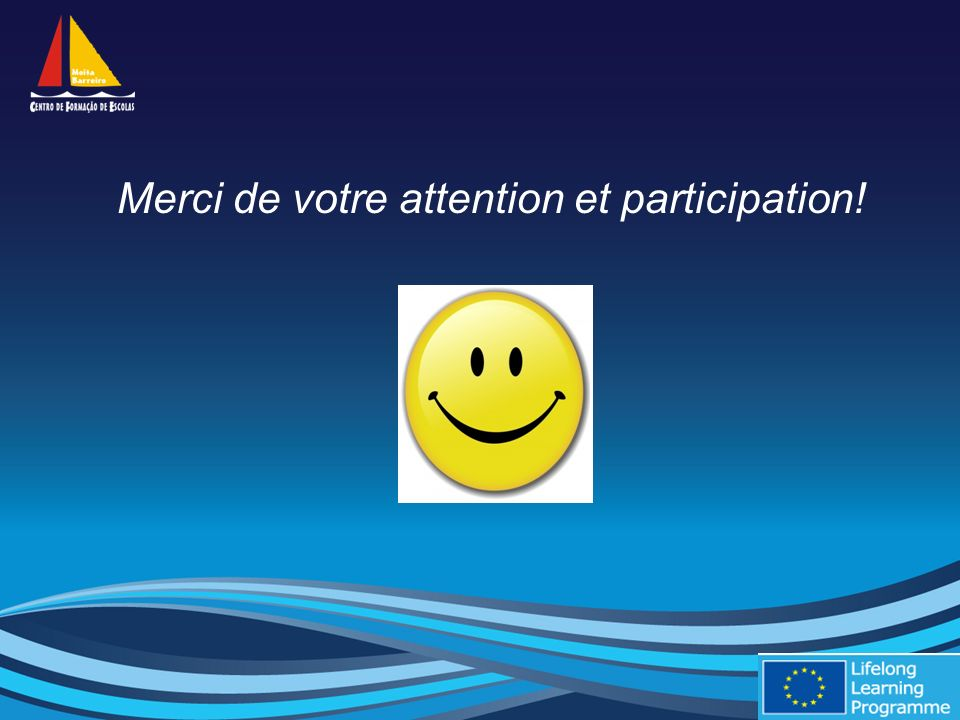 Merci de votre attention et participation!