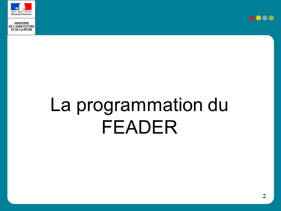 2 La programmation du FEADER